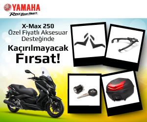 X-Max 250 özel fiyatlı aksesuar desteğinde kaçırılmayacak fırsat!
